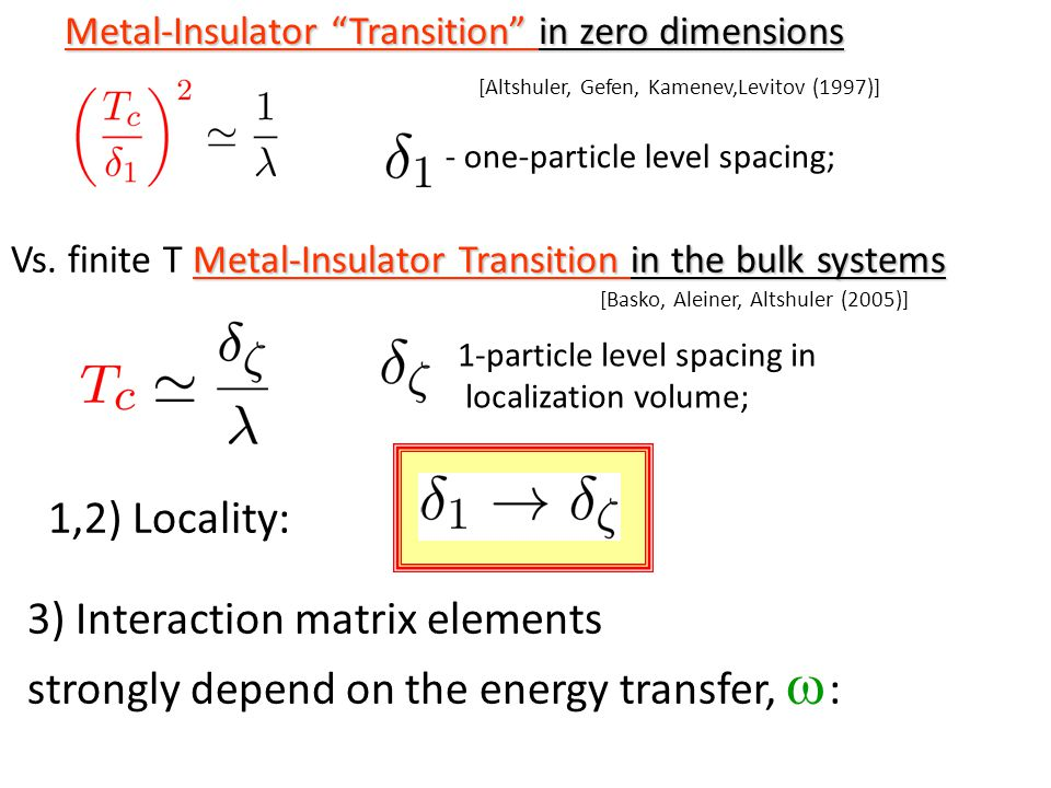 Metal-Insulator Transition in the bulk systems Vs.