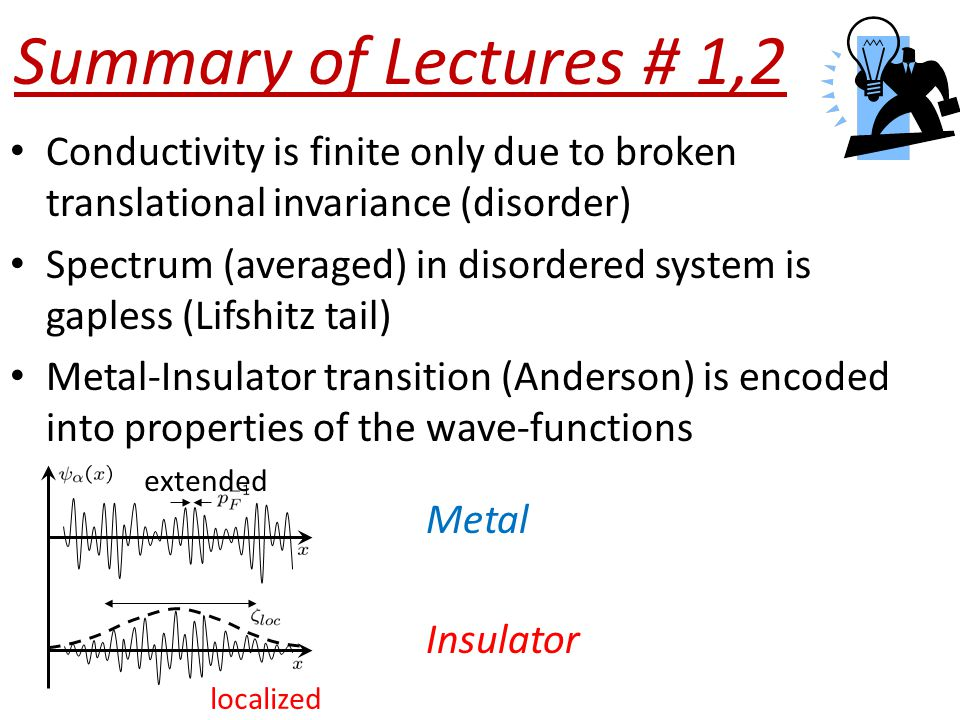 Metal-Insulator Transition and many-body Localization: insulator Drude metal [Basko, Aleiner, Altshuler (2005)] Interaction strength (Perfect Ins) and all one particle state are localized
