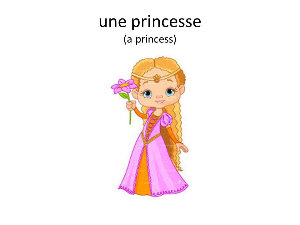 une princesse (a princess)