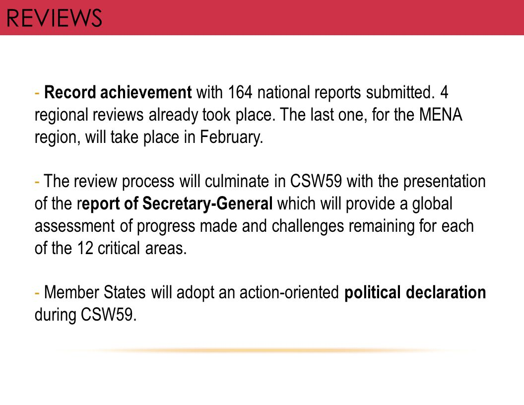 REVIEWS - Record achievement with 164 national reports submitted. 4 regional reviews already took place. The last one, for the MENA region, will take