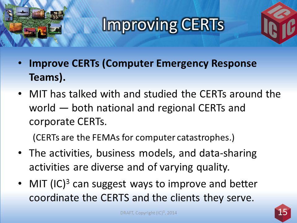 Improve CERTs (Computer Emergency Response Teams).