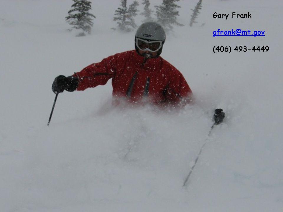 Gary Frank gfrank@mt.gov (406) 493-4449