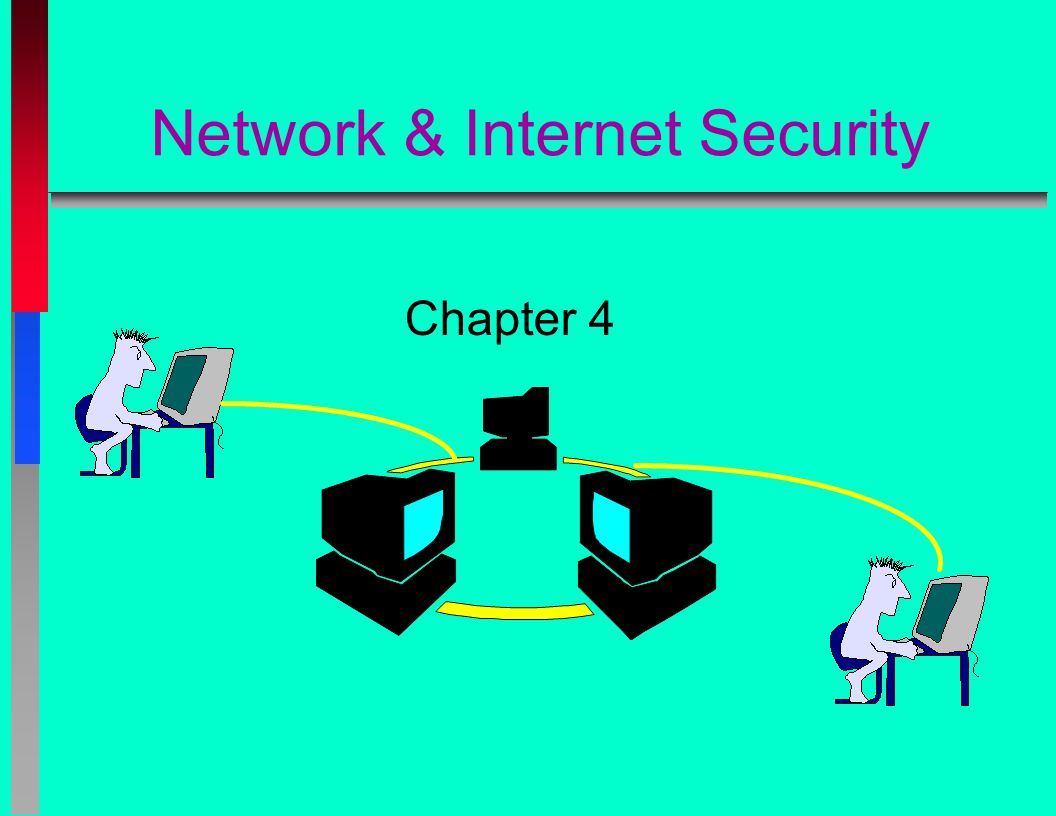 Network & Internet Security Chapter 4