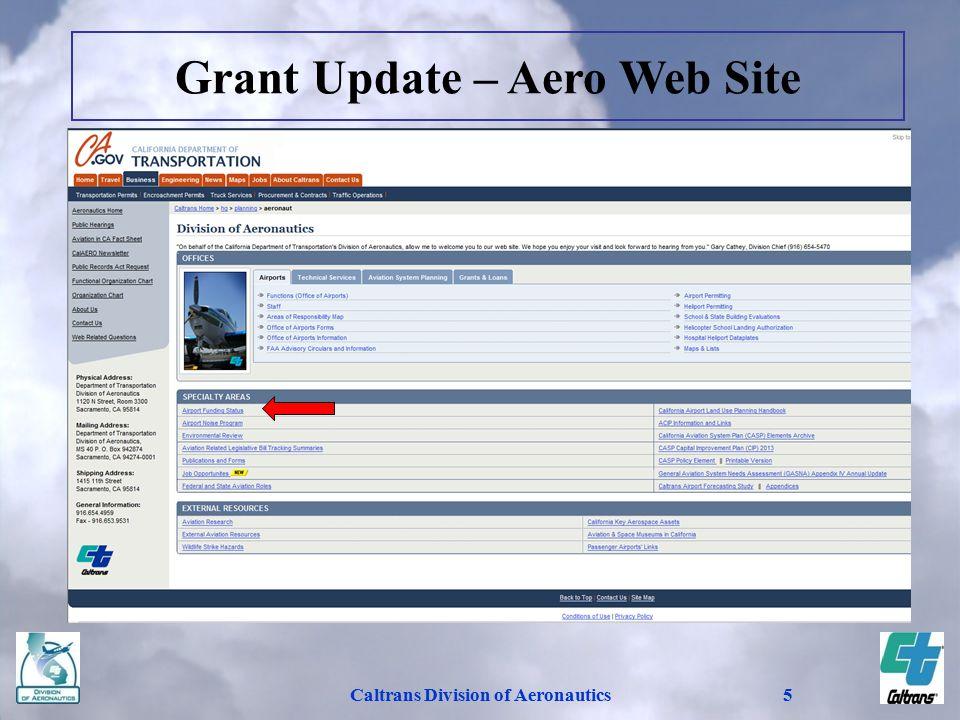 Caltrans Division of Aeronautics5 Grant Update – Aero Web Site