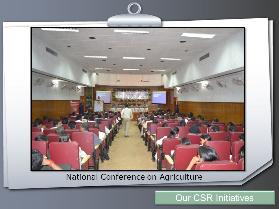 Your Logo National Conference on Agriculture Our CSR Initiatives