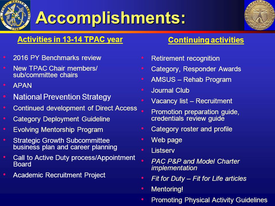 Accomplishments: Activities in 13-14 TPAC year 2016 PY Benchmarks review New TPAC Chair members/ sub/committee chairs APAN National Prevention Strateg