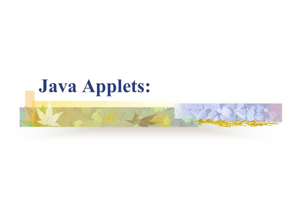 How Applets differ from application?: They do not use main method but init(), start() and paint() methods of the applet class They can not be executed indep endently like applications, but from inside a Web page (or Appletviewer) using a special feature known as HTML tag Applet can not read from or write to the local computer files.