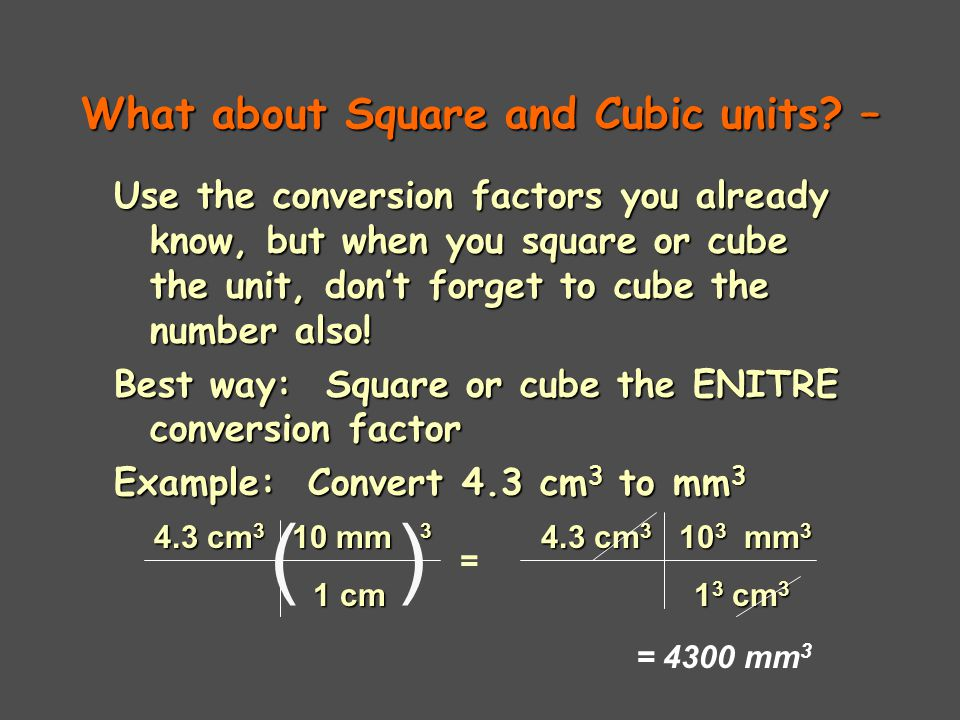 What about Square and Cubic units.