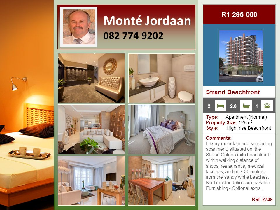 R6 500 000 Gordon's Bay Type: Apartment (Duplex) Property Size: 722m 2 Style: Secure Estate Comments: Situated in the sought-after Greenways Security Golf Estate on the popular Strand beach front.
