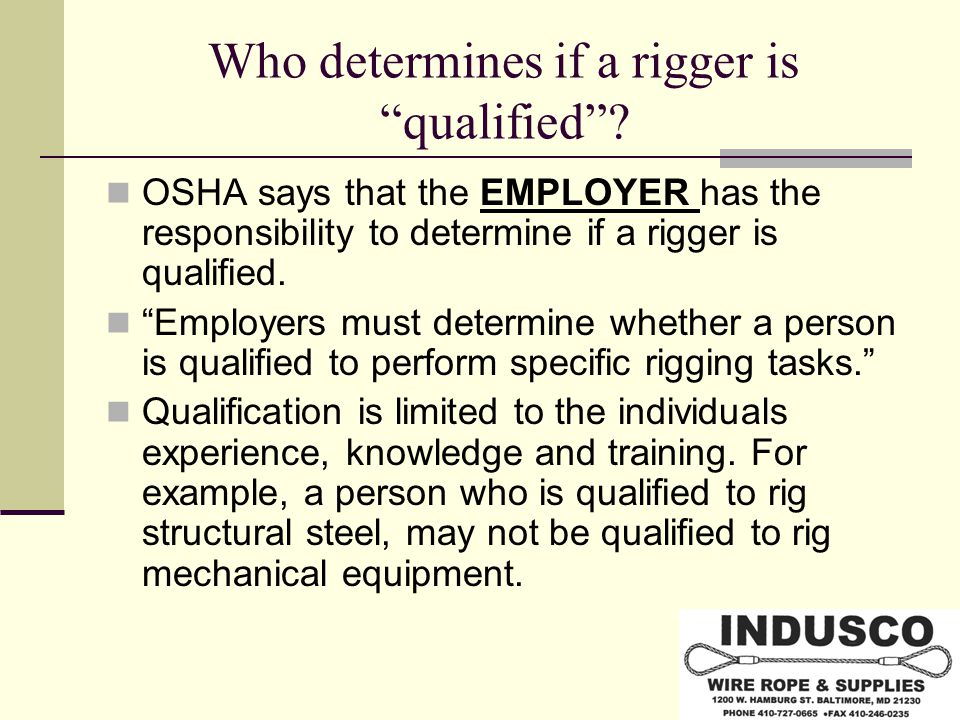 Who determines if a rigger is qualified .
