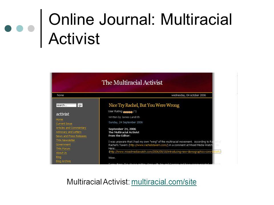 Online Journal: Multiracial Activist Multiracial Activist: multiracial.com/sitemultiracial.com/site