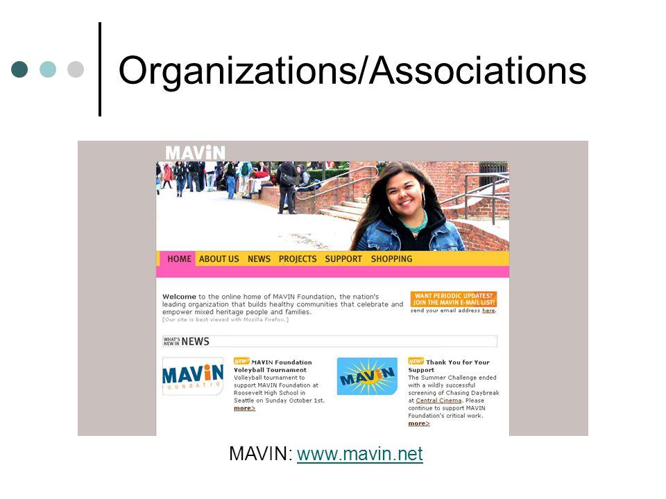 Organizations/Associations MAVIN: www.mavin.netwww.mavin.net