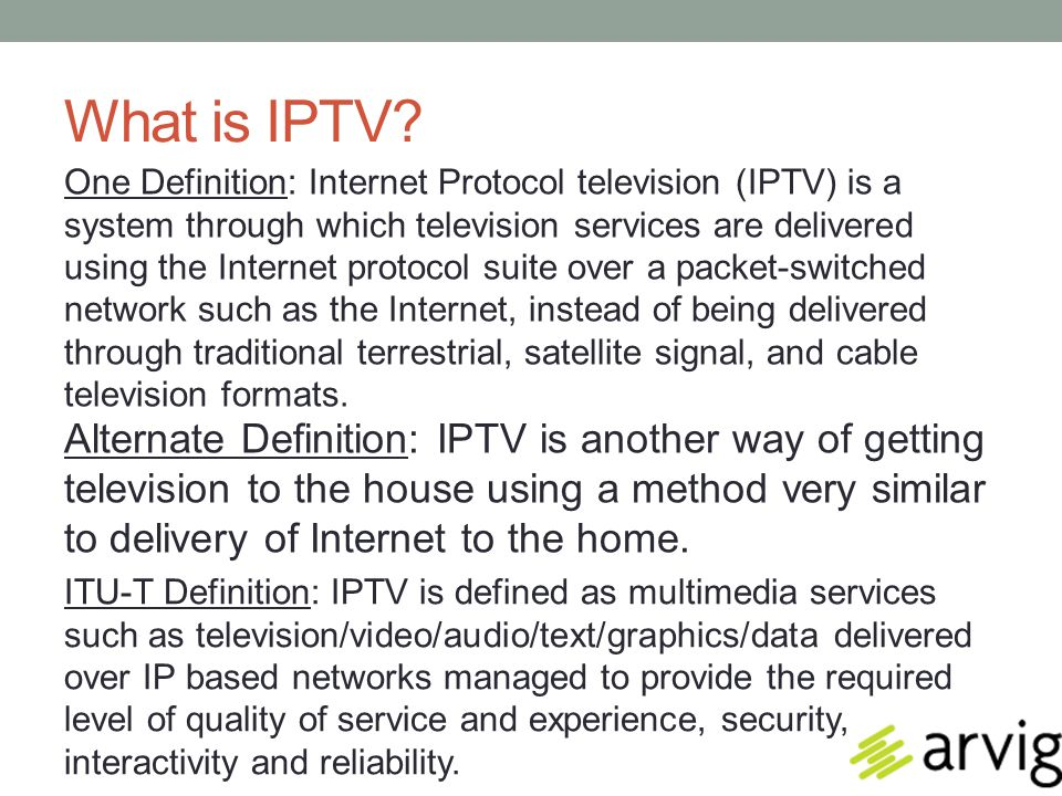 Some Terms You Might Hear… Multicast Unicast DHCP IGMP PIM Jitter Latency Middleware Encoder Transcoder Set Top Box Residential Gateway (RG) Router Switch Quality of Service (QoS) Quality of Experience (QoE) VLAN Transport MPEG 2/4 Buffer Bandwidth Video on Demand (VoD) Tiling Guide Data IP Address Audio/Video PID Routing Protocols