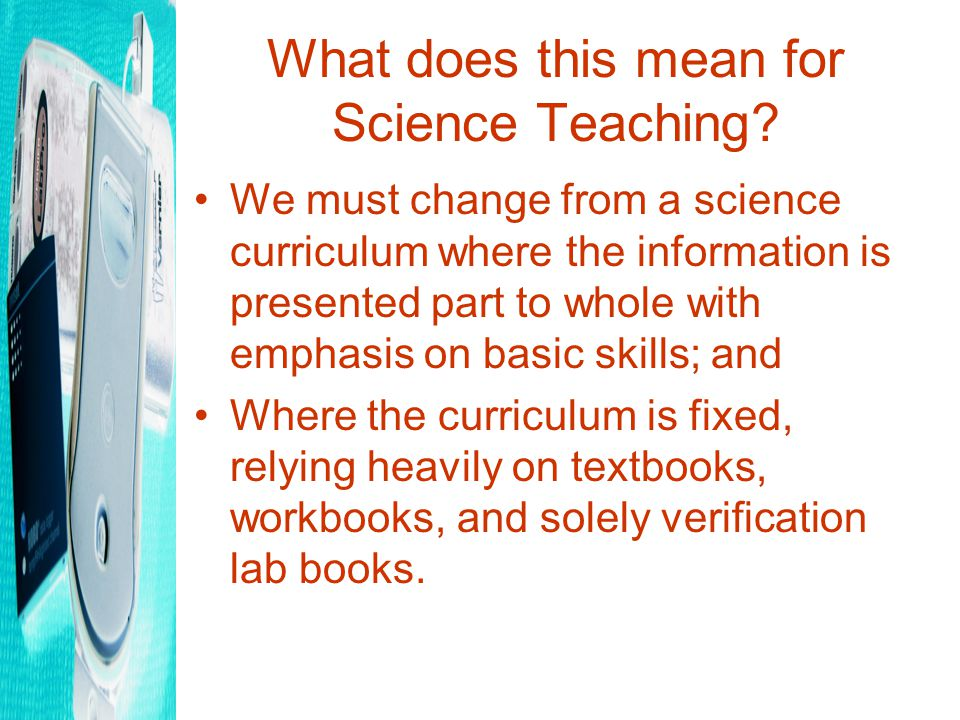 What does this mean for Science Teaching.