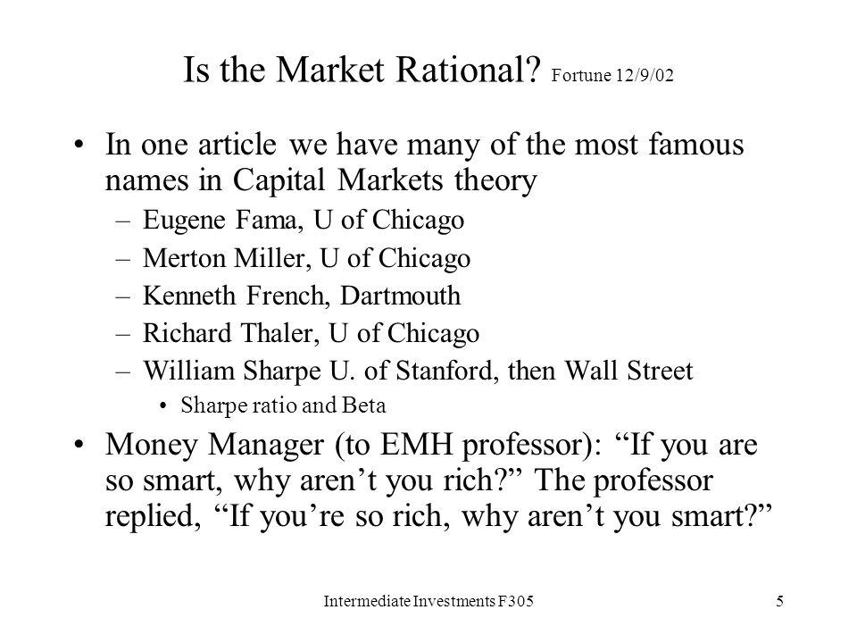 Intermediate Investments F3055 Is the Market Rational.