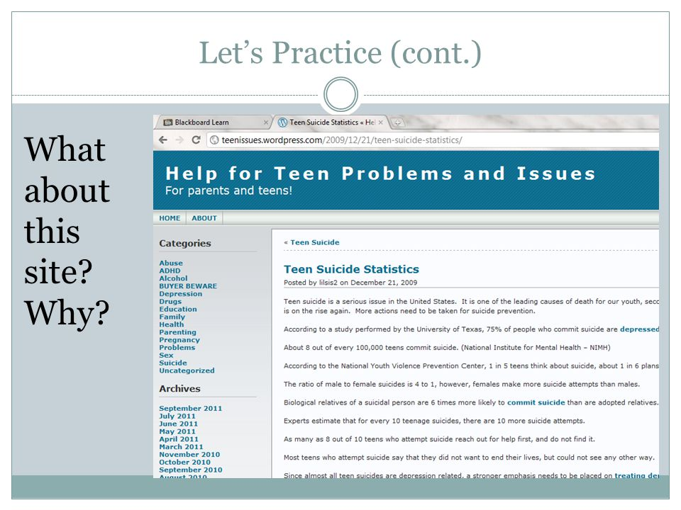 Let's Practice (cont.) What about this site? Why?