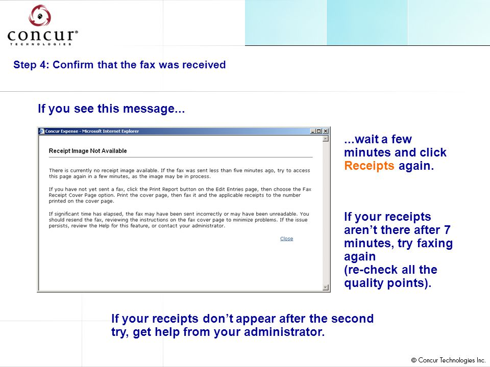 Step 4: Confirm that the fax was received...wait a few minutes and click Receipts again.