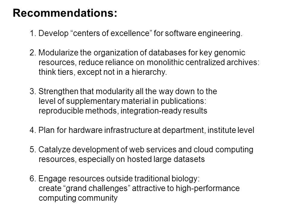 Recommendations: 1. Develop centers of excellence for software engineering.
