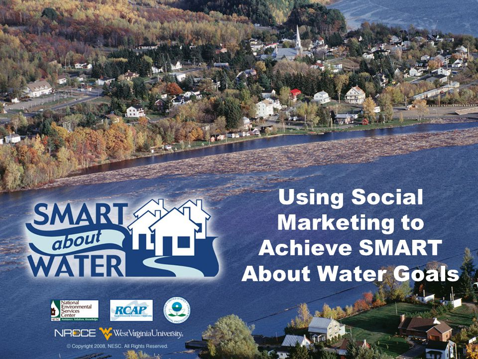 Using Social Marketing to Achieve SMART About Water Goals