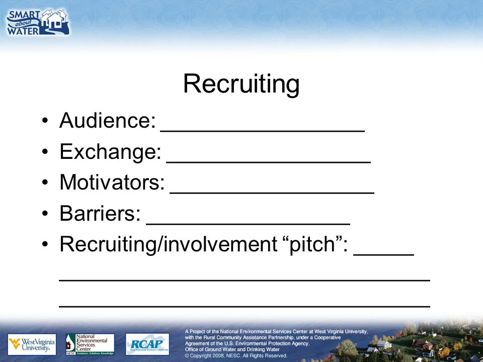 """Recruiting Audience: _________________ Exchange: _________________ Motivators: _________________ Barriers: _________________ Recruiting/involvement """"p"""