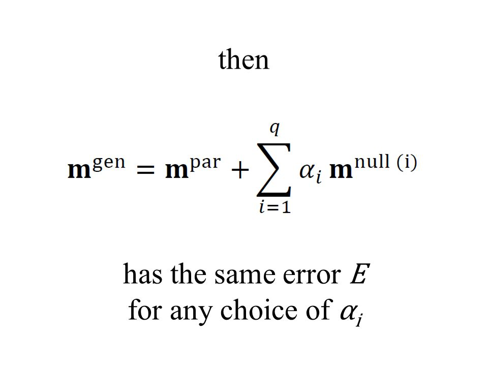 then has the same error E for any choice of α i