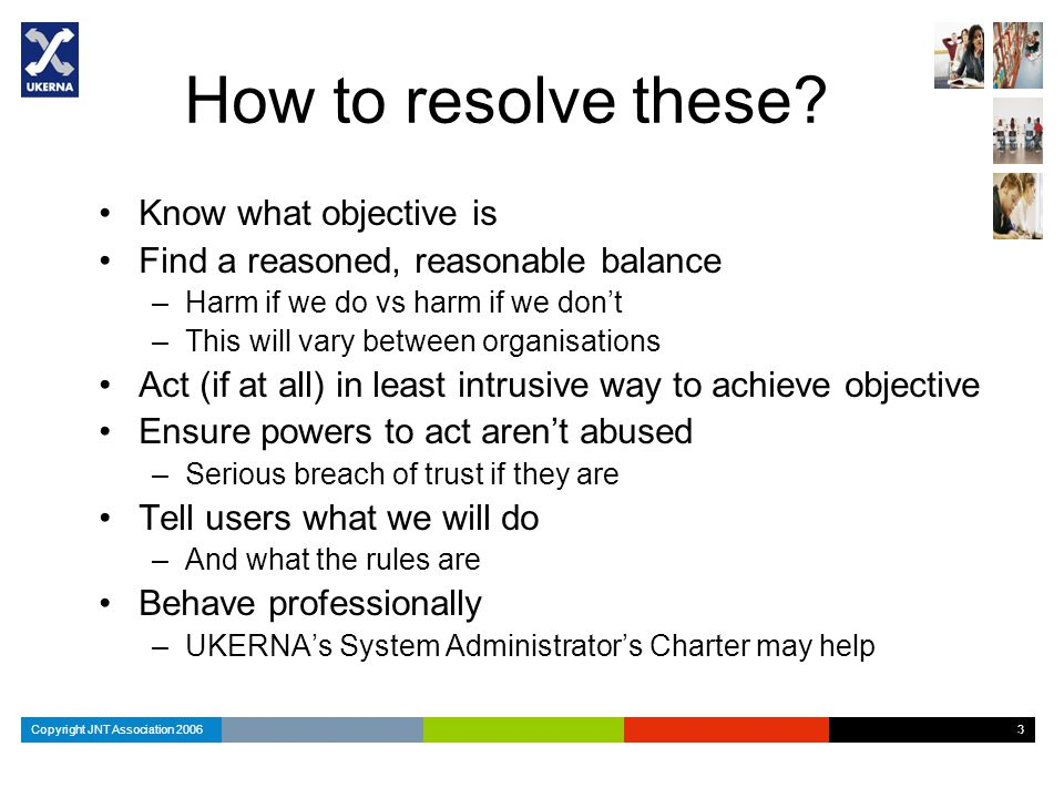 Copyright JNT Association 2006 3 3 3 How to resolve these.