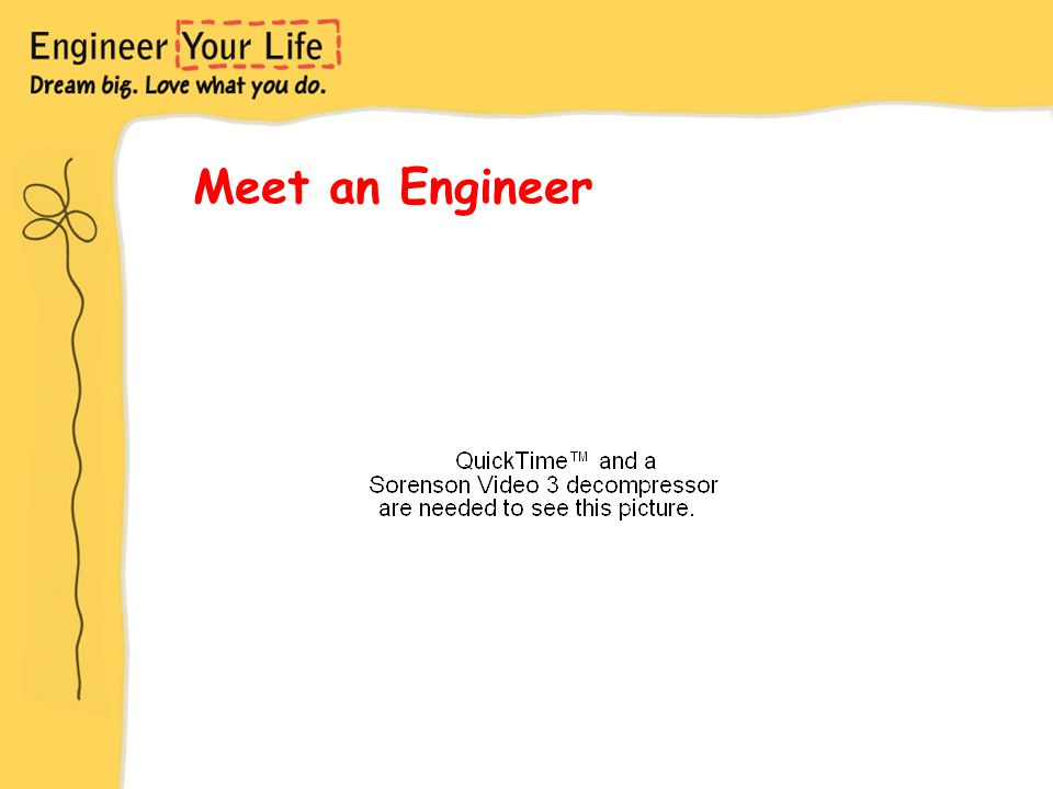 Meet an Engineer