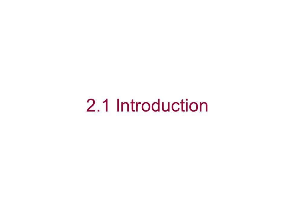 2.1 Introduction
