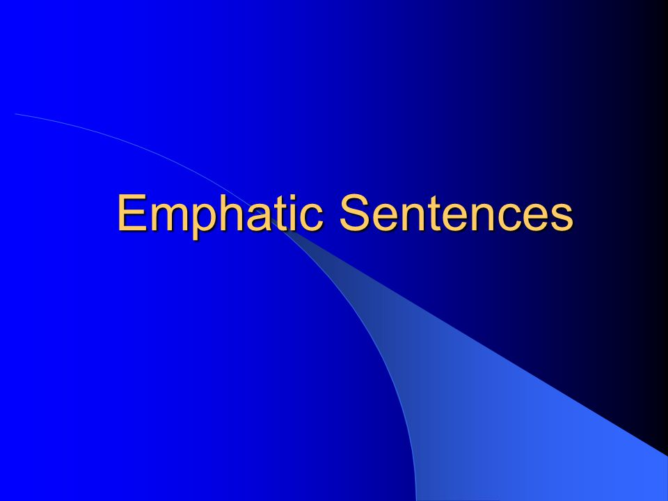Emphatic Sentences