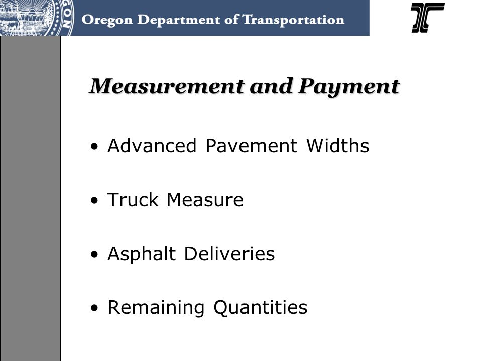 Measurement and Payment Advanced Pavement Widths Truck Measure Asphalt Deliveries Remaining Quantities