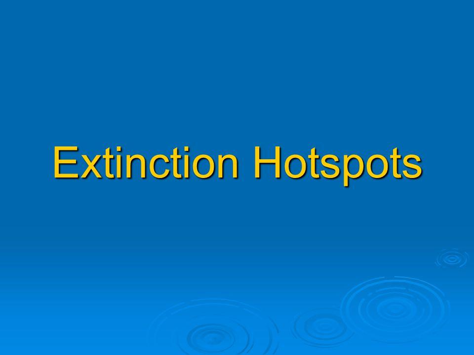 Extinction Hotspots