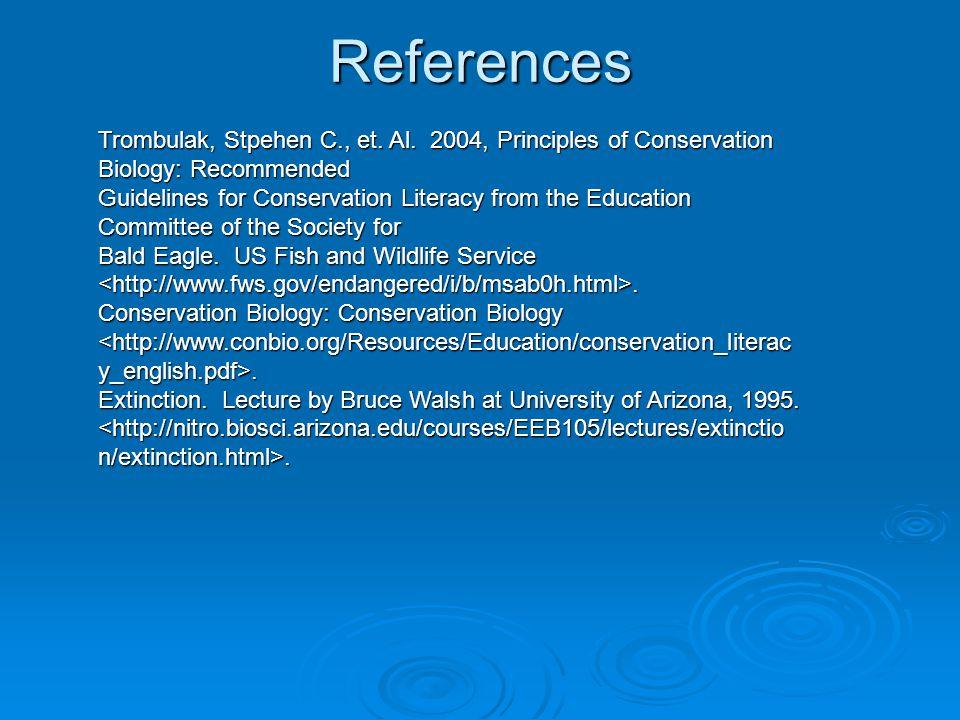 References Trombulak, Stpehen C., et. Al.