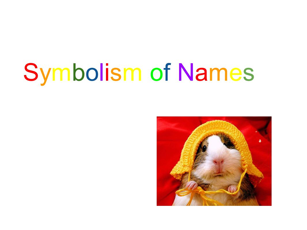 Symbolism of NamesSymbolism of Names