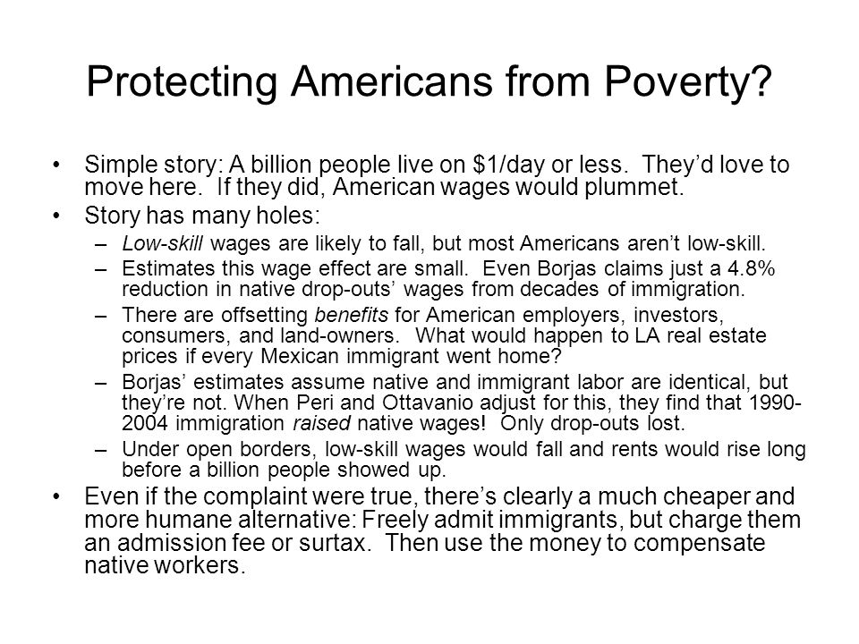 Protecting Americans from Poverty. Simple story: A billion people live on $1/day or less.