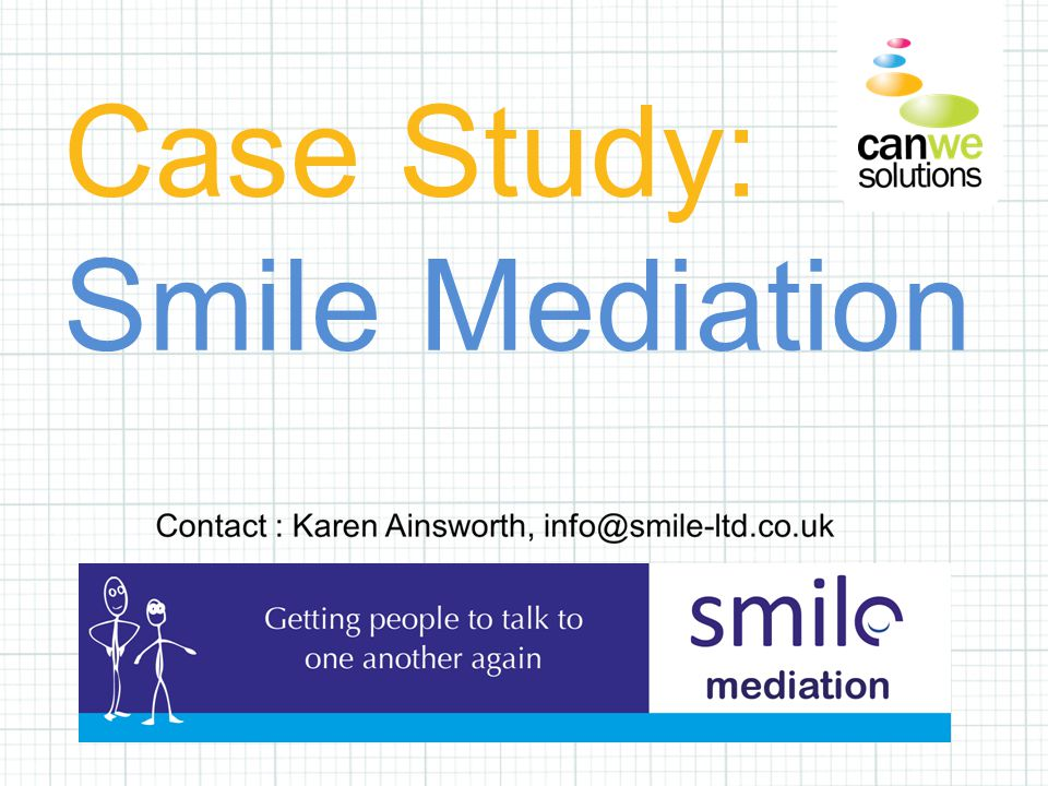 Case Study: Smile Mediation