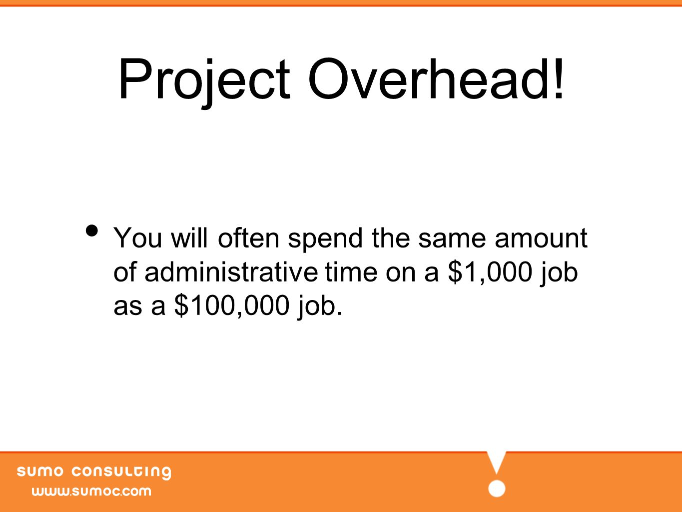 Project Overhead.