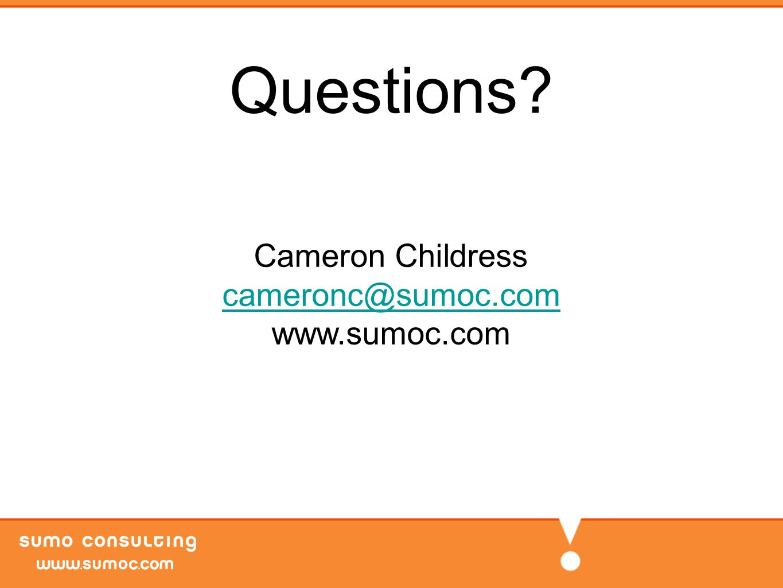Questions Cameron Childress cameronc@sumoc.com www.sumoc.com