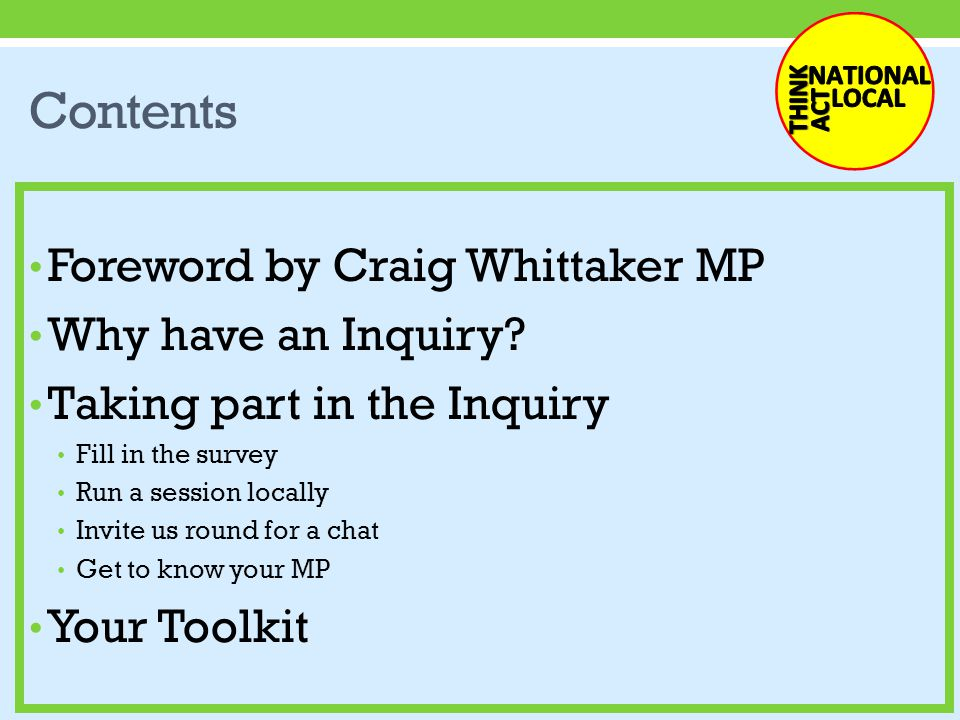 Contents Foreword by Craig Whittaker MP Why have an Inquiry.