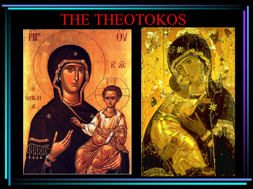 THE THEOTOKOS