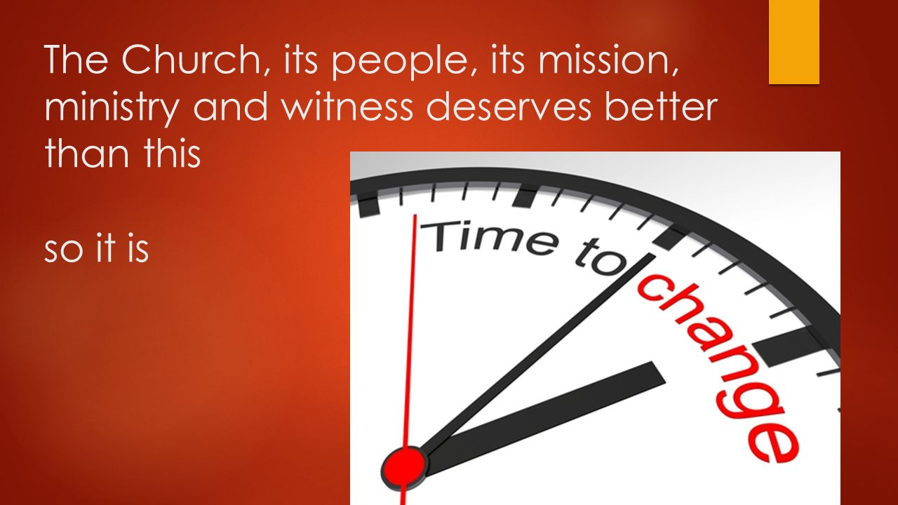 The Church, its people, its mission, ministry and witness deserves better than this so it is