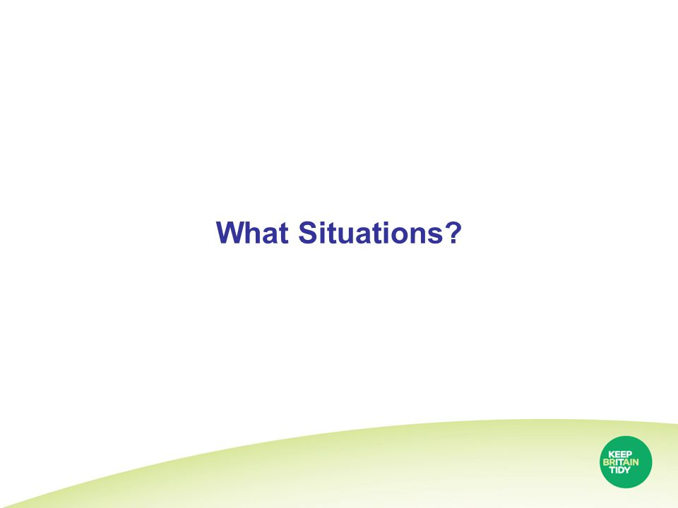 What Situations