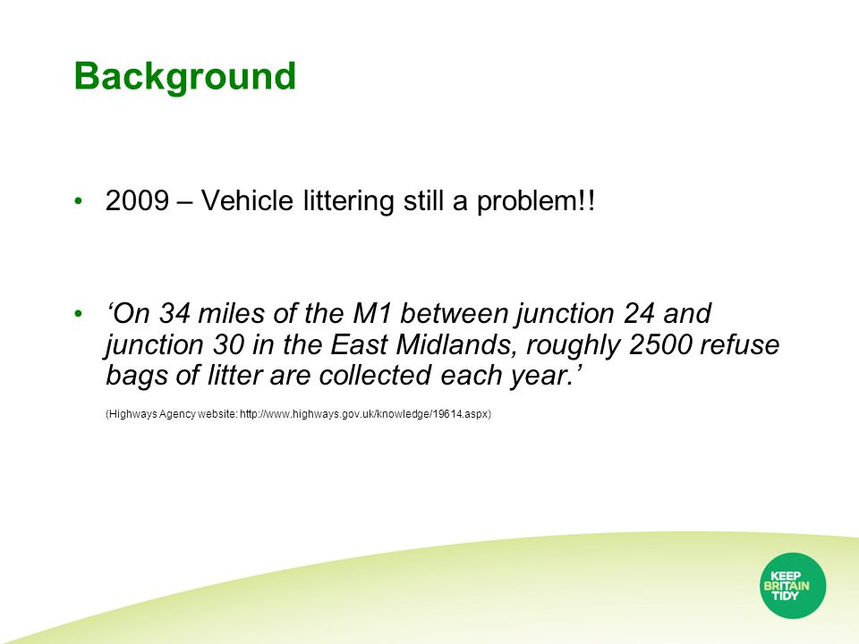 Background 2009 – Vehicle littering still a problem!.
