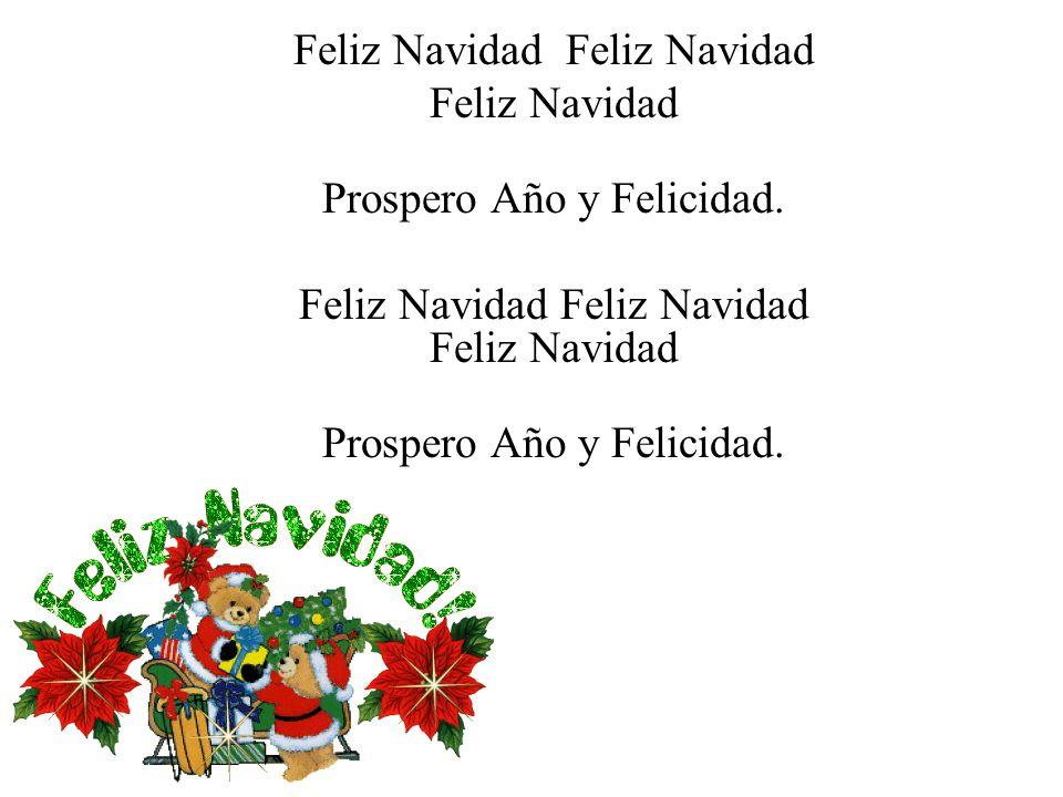 Feliz Navidad Prospero Año y Felicidad.