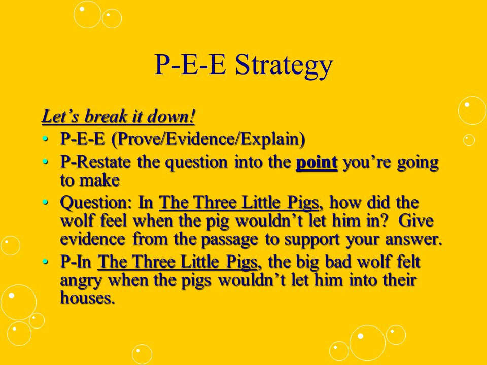 P-E-E Strategy Yes, we are learning to P-E-E today!Yes, we are learning to P-E-E today.