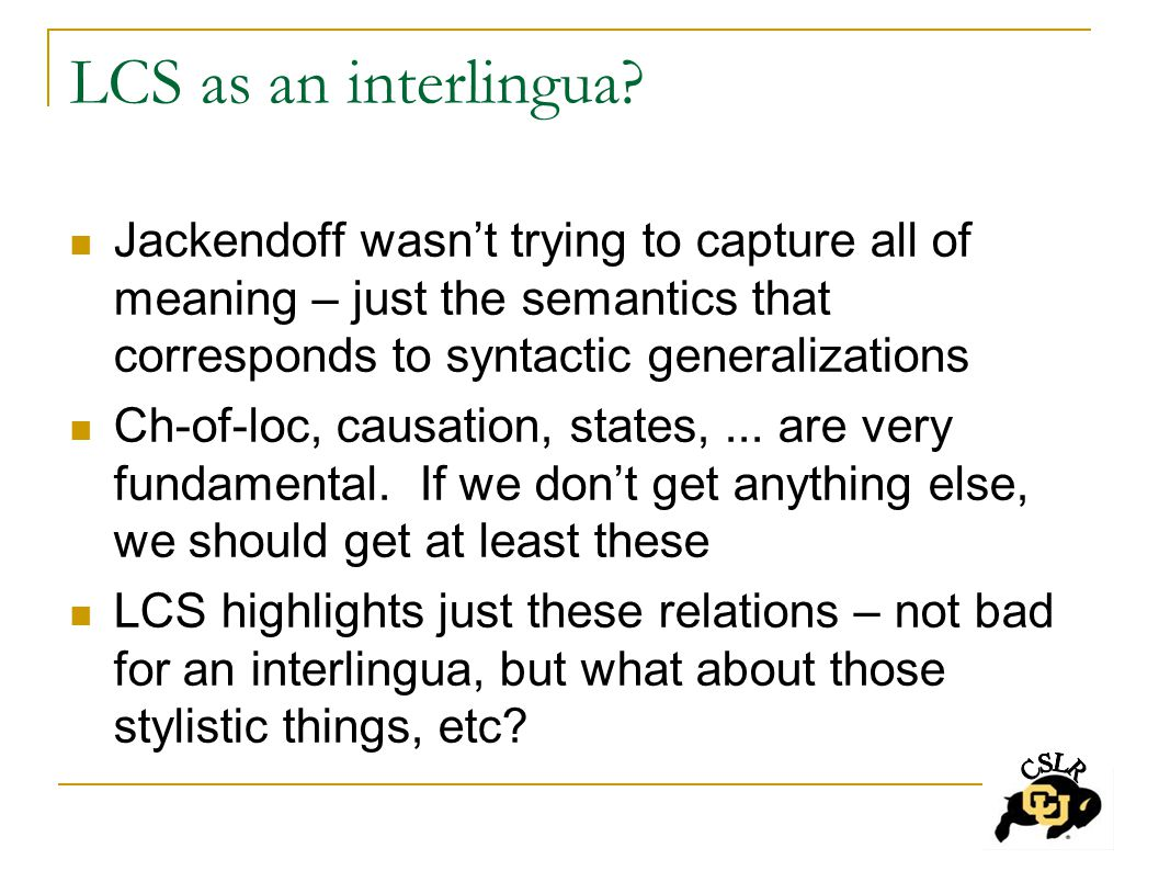 LCS as an interlingua.