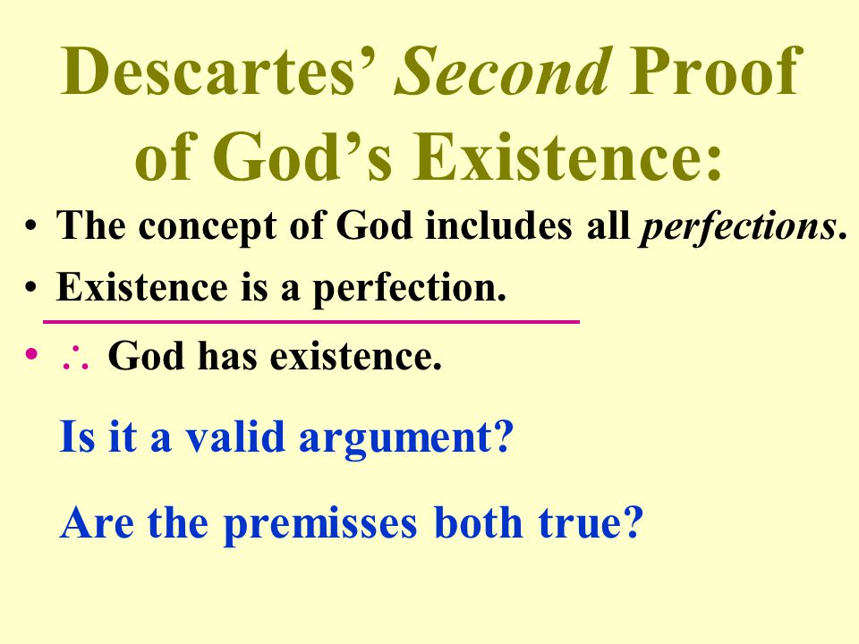 Descartes' Second Proof of God's Existence: The concept of God includes all perfections. Existence is a perfection.  God has existence. Is it a valid