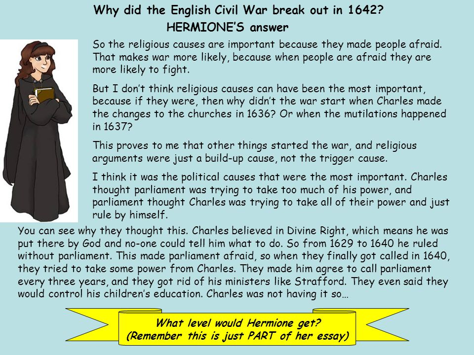 Why did the English Civil War break out in 1642.