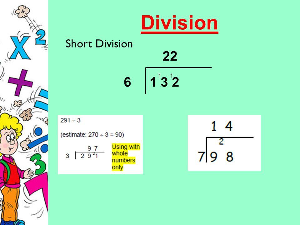 Division Short Division 6 1 3 2 22 11