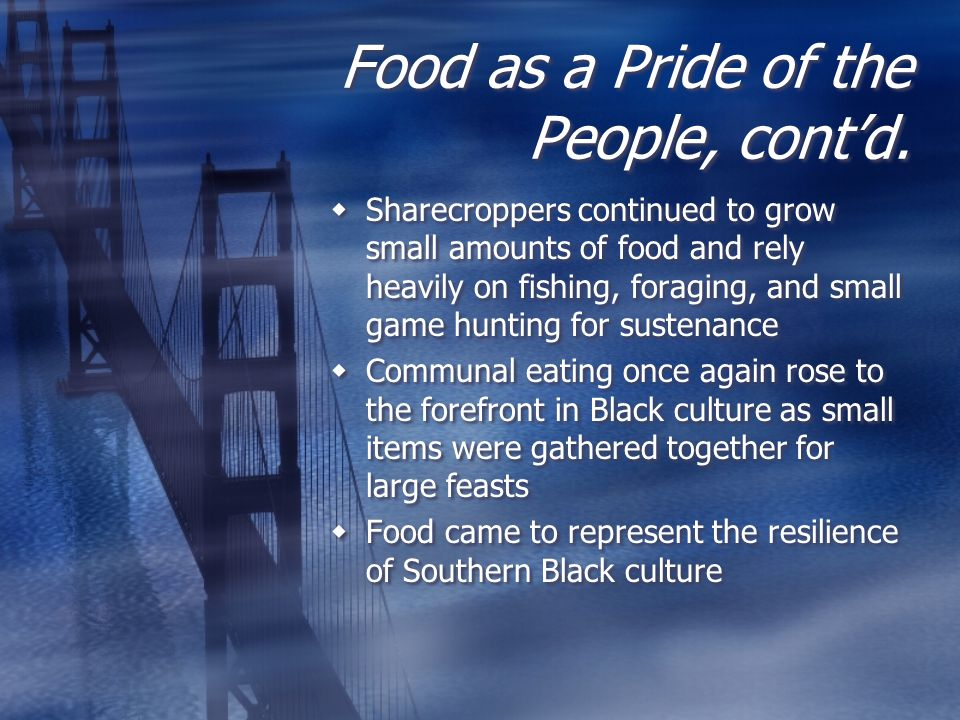 Food as a Pride of the People, cont'd.