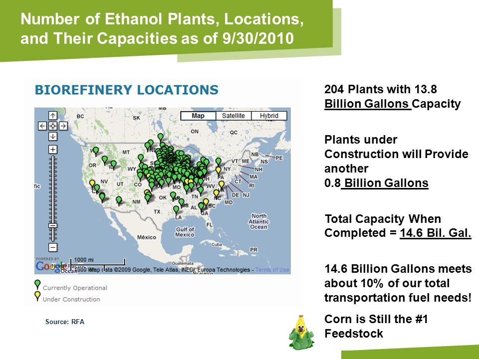 Apply name/department/presentation title in header and footer Number of Ethanol Plants, Locations, and Their Capacities as of 9/30/2010 204 Plants with 13.8 Billion Gallons Capacity Plants under Construction will Provide another 0.8 Billion Gallons Total Capacity When Completed = 14.6 Bil.